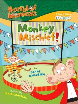 Storytime Stickers: Barrel of Monkeys: Monkey Mischief! (Storytime Stickers Series)