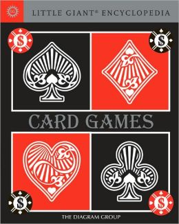 Card Games (Little Giant Encyclopedia Series)