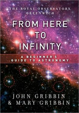 From Here to Infinity: A Beginner's Guide to Astronomy