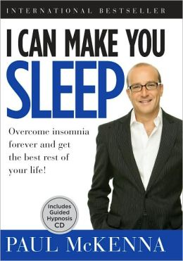 I Can Make You Sleep: Overcome Insomnia Forever and Get the Best Rest of Your Life!
