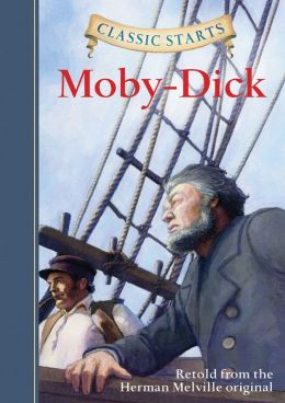 Moby-Dick (Classic Starts Series)