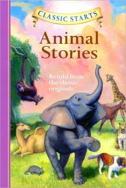 Animal Stories (Classic Starts Series)