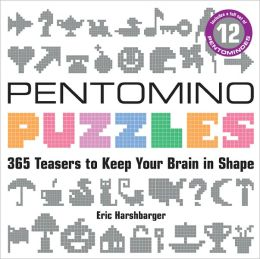 Pentomino Puzzles: 365 Teasers to Keep Your Brain in Shape