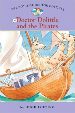 Doctor Dolittle and the Pirates (Story of Doctor Dolittle Series #5)