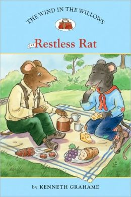 Restless Rat (The Wind in the Willows Series #6)