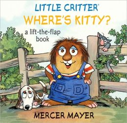 Where's Kitty? (Little Critter Series)