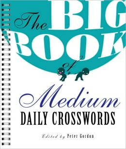 The Big Book of Medium Daily Crosswords