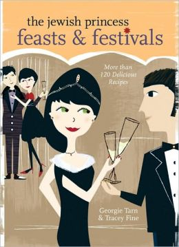 The Jewish Princess Feasts & Festivals