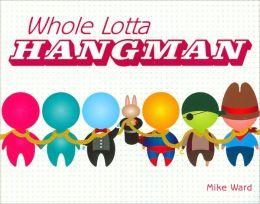 Whole Lotta Hangman