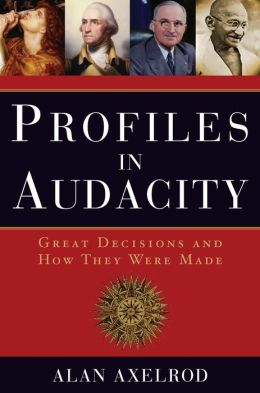 Profiles in Audacity: Great Decisions and How They Were Made