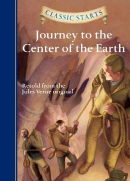Journey to the Center of the Earth (Classic Starts Series)