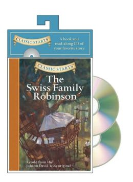 Classic Starts Audio: The Swiss Family Robinson