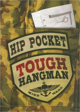 Hip Pocket Tough Hangman