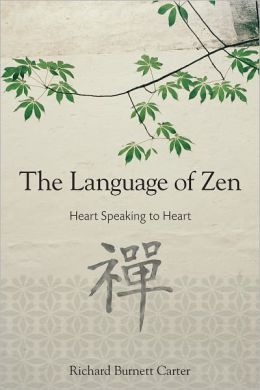 The Language of Zen: Heart Speaking to Heart (PagePerfect NOOK Book)