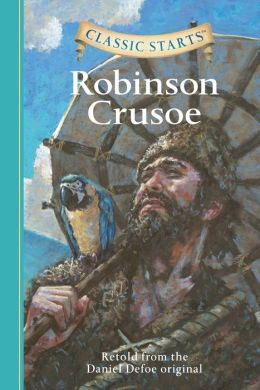 Robinson Crusoe (Classic Starts Series)