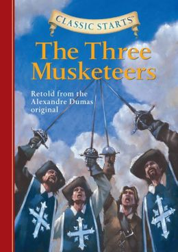 The Three Musketeers (Classic Starts Series)