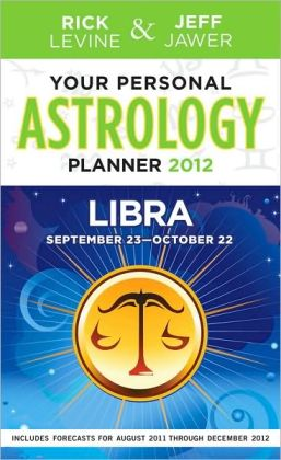 Your Personal Astrology Guide 2012 Libra