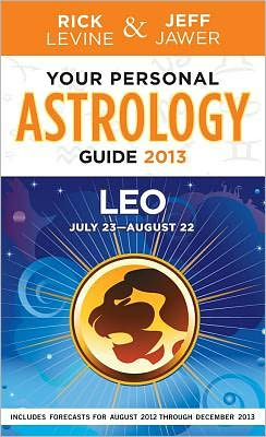 Your Personal Astrology Guide 2013 Leo