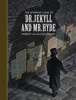 The Strange Case of Dr. Jekyll and Mr. Hyde (Sterling Classics Series)