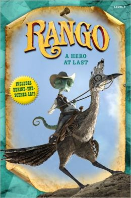 Rango: A Hero at Last (Rango Movie Series)