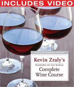 Windows on the World Complete Wine Course: 25th Anniversary Edition (Enhanced Edition)