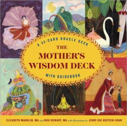 The Mother's Wisdom Deck: A 52-Card Oracle Deck with Guidebook