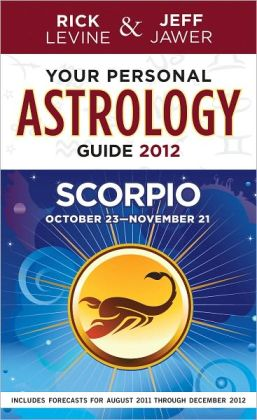 Your Personal Astrology Guide 2012 Scorpio