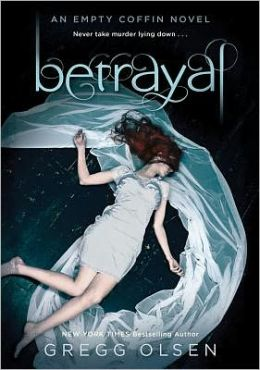 Betrayal (Empty Coffin Series #2)