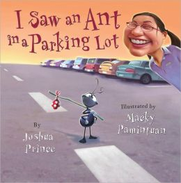 I Saw an Ant in a Parking Lot
