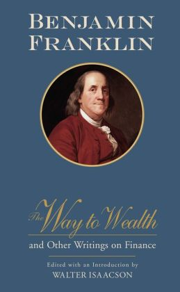 The Way to Wealth and Other Writings on Finance