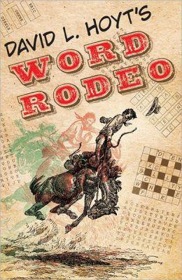 David L. Hoyt's Word Rodeo