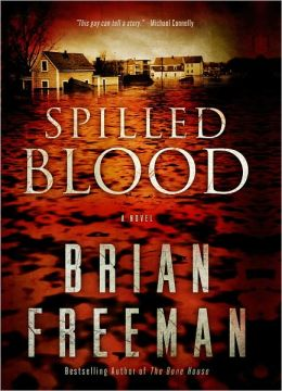 Spilled Blood: A Novel