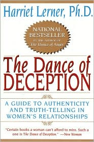 The Dance of Deception: A Guide to Authenticity and Truth Telling in Women's Relationships