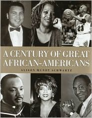 Century of Great African-Americans