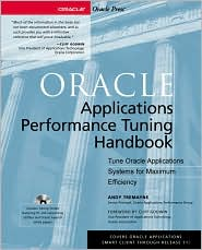 Oracle Applications Performance Tuning Handbook (Book/CD-ROM package)