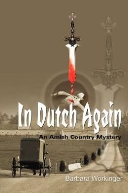 In Dutch Again: An Amish Country Mystery