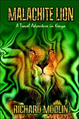 Malachite Lion: A Travel Adventure in Kenya