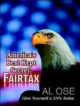 America's Best Kept Secret: Fairtax