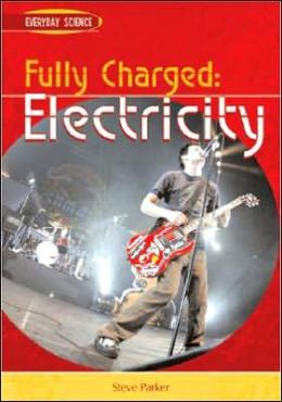 Fully Charged: Electricity
