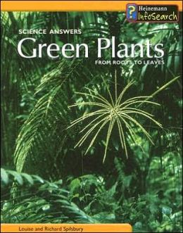 Green Plants: From Roots to Leaves