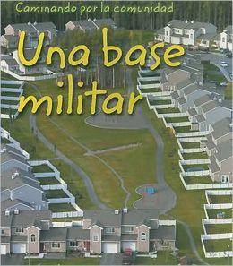 Una Base Militar