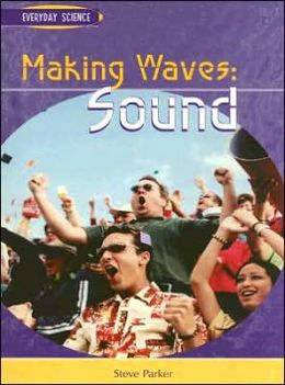 Making Waves: Sound