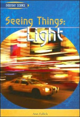 Seeing Things: Light