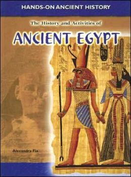 The History and Activities of Ancient Egypt