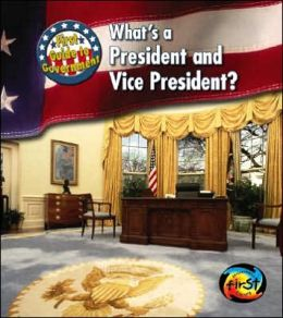 What's a President and Vice President?