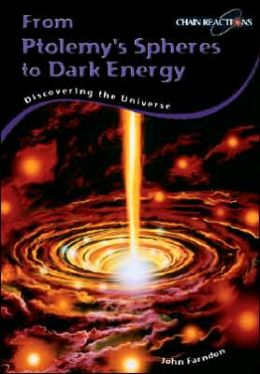 From Ptolemy's Spheres to Dark Energy: Discovering the Universe