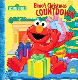 Elmo's Christmas Countdown (Sesame Street Series)