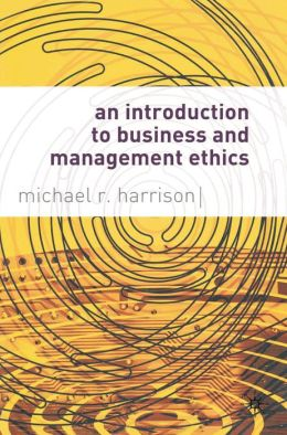 Introduction to Business and Management Ethics