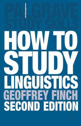 How To Study Linguistics, Second Edition