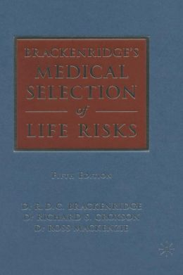 Brackenridge's Medical Selection of Life Risks